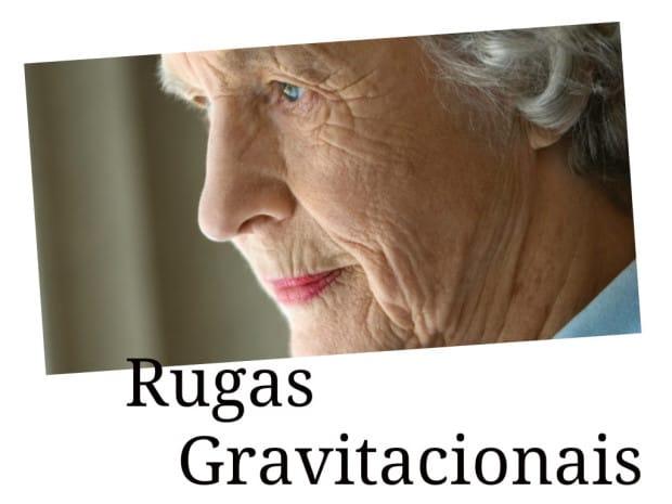 rugas gravitacionais
