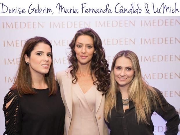 Denise Gebrim, Maria Fernada Cândido, LuMich - Imedeen - DQZ